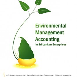 Environmental Management Accounting in Sri Lankan Enterprises