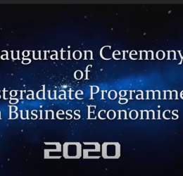 Inauguration Ceremony of Postgraduate Programmes in Business Economics