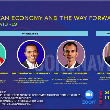"The Panel Discussion on ""Sri Lankan Economy and the Way Forward amidst COVID-19"""