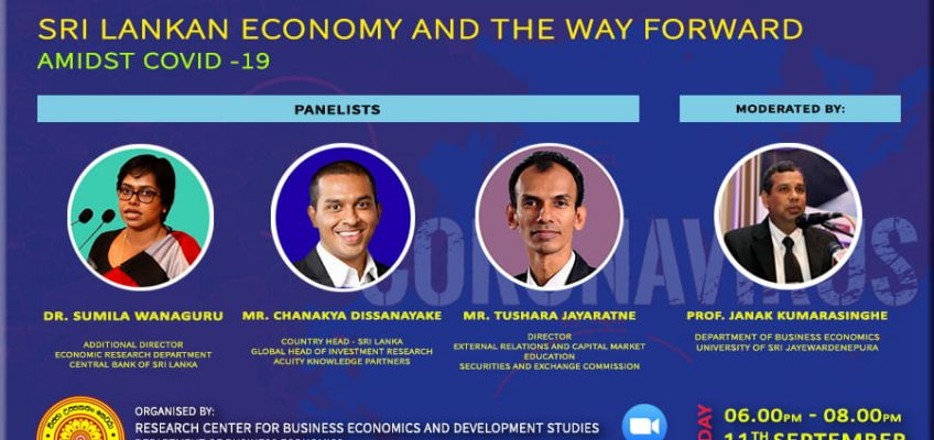 """The Panel Discussion on """"Sri Lankan Economy and the Way Forward amidst COVID-19"""""""